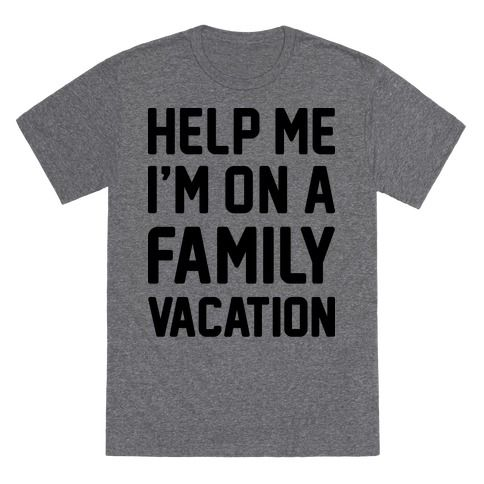We all know family vacations can get a little bit tense..let other's know your sassy suffering with this funny vacation design! Perfect for traveling with kids, traveling with parents, family road trips, summer road trips, and getting through a family vacation!