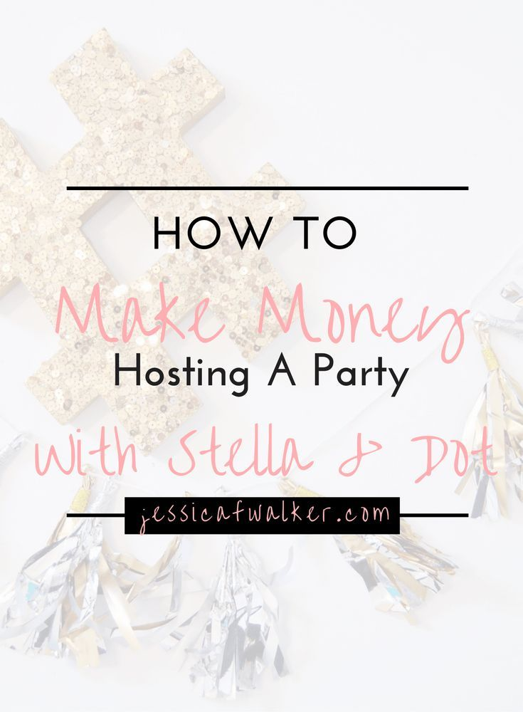 How To Make Money Hosting a party with Stella & Dot: invite your friends, let them play with the jewelry, play games, and... click through to see the rest! | How to make more money | side hustles | part time jobs | MLM | Multi-Level Marketing | Pampered Chef | Beach Body | How to Sell LulaRoe | How To Host a Facebook Party | jessicafwalker.com | gratitude | empowerment | success