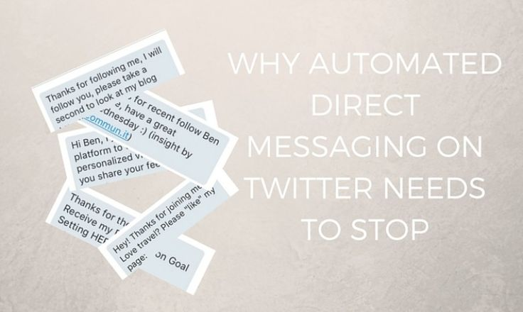 Automated Twitter DM, and Why It Needs To Stop