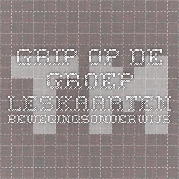 Grip op de groep - Leskaarten bewegingsonderwijs