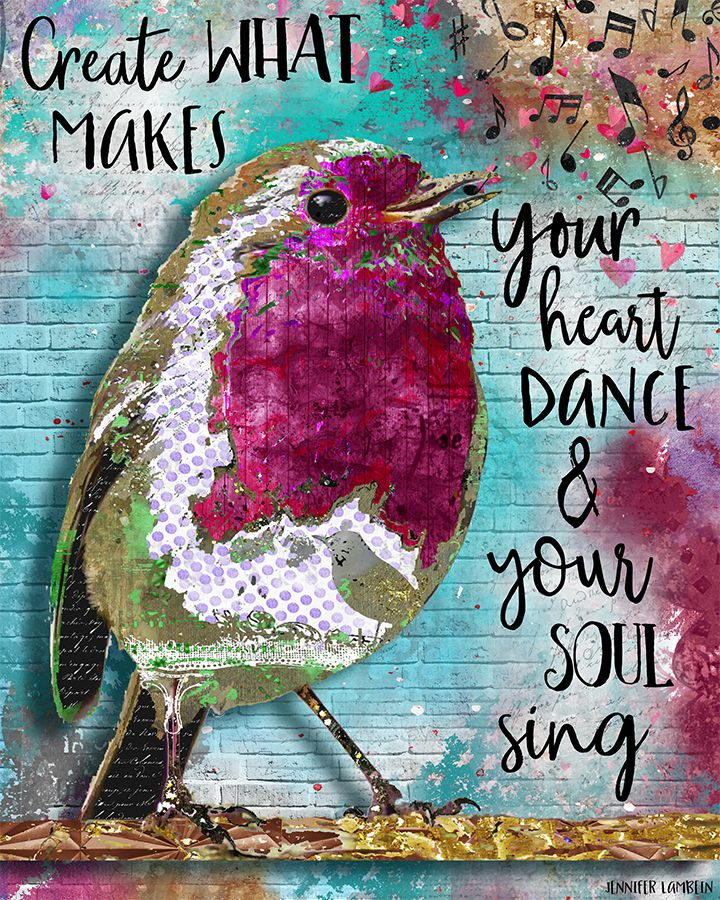 Create What Makes Your Heart Dance & Your Soul Sing Art Print by Jennifer Lambein. Bird, Nature, Summer, Mixed Media, Collage, Watercolor, Painting, Etsy, Typography, Pattern, Pink, Blue, Aqua, Music, Musical Notes, Folk, Home Decor, Positive, Inspiring, Inspirational, Artist
