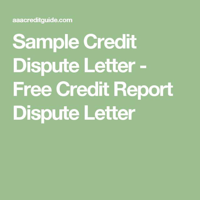 Sample Credit Dispute Letter - Free Credit Report Dispute Letter