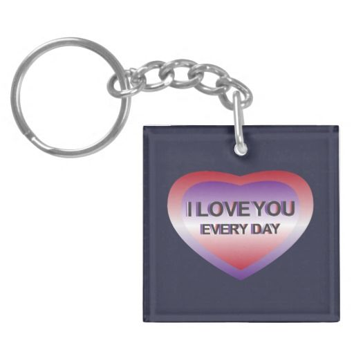 I Love You Every Day Double-Sided Square Acrylic Keychain
