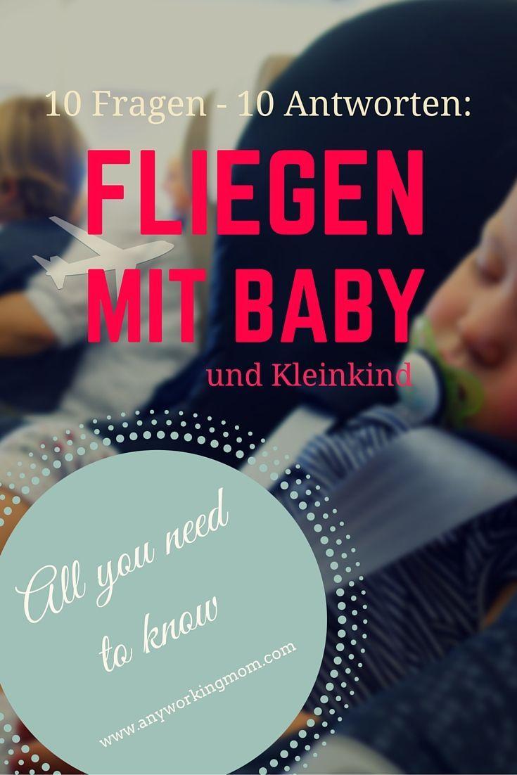 Eigener Sitz oder nicht? Babynahrung mit an Bord? Antworten auf diese und alle anderen wichtigen Fragen.
