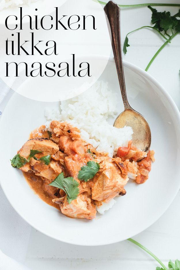 Chicken Tikka Masala...might be able to make this paleo by subbing coconut milk for cream and yogurt