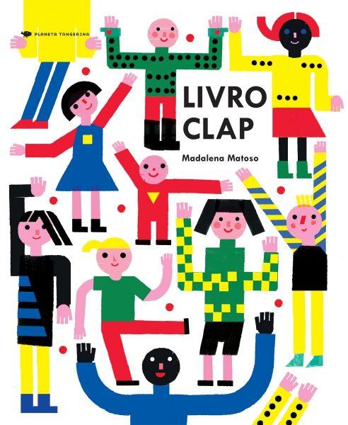 Livro Clap by Planeta Tangerina #illustration