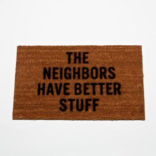 hahaVery Funny, Haha Funny, Back Doors, Housewarming Gift, Front Doors, Doors Mats, So True, Better Stuff, True Stories