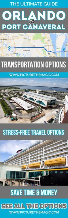 Wow! Orlando to Port Canaveral Transportation Options: The Ultimate Guide  Rental cars, private town car, shuttle service, Uber...all the options compared here.