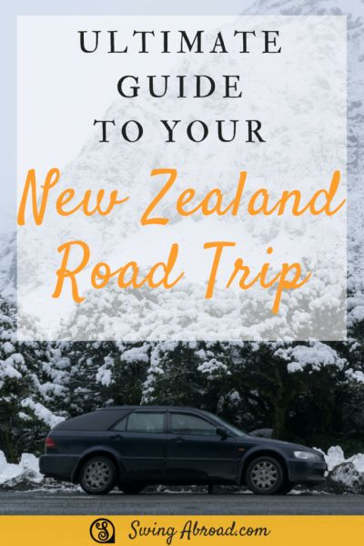 Ultimate Guide to Road Trip in New Zealand
