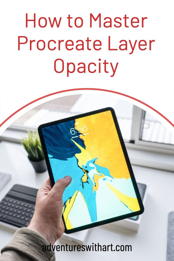 How to Master Procreate Layer Opacity in 2020 Digital