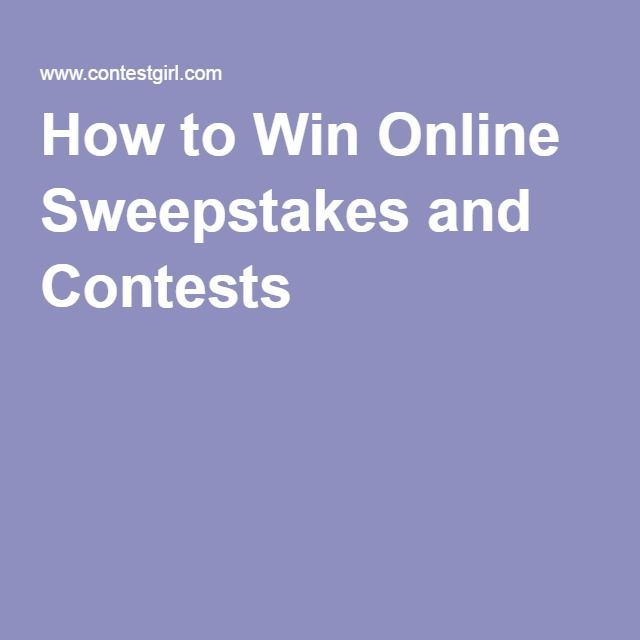 How to Win Online Sweepstakes and Contests
