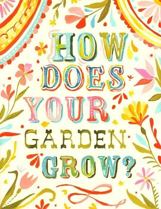 How Does Your Garden Grow 8 x 10 by thewheatfield on Etsy, $18.00: Idea, Quote, Gardengrow, Gardens, Gardening, Katiedaisy, Design, Katie Daisy