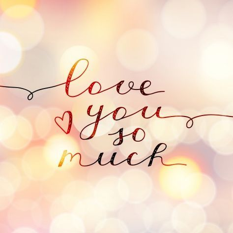 50 Most Romantic I Love You So Much Quotes Dengan gambar