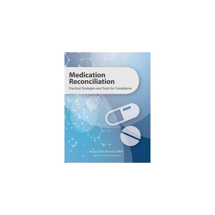 Medication Reconciliation : Practical Strategies and Tools for Compliance (Paperback) (Molly Clark)
