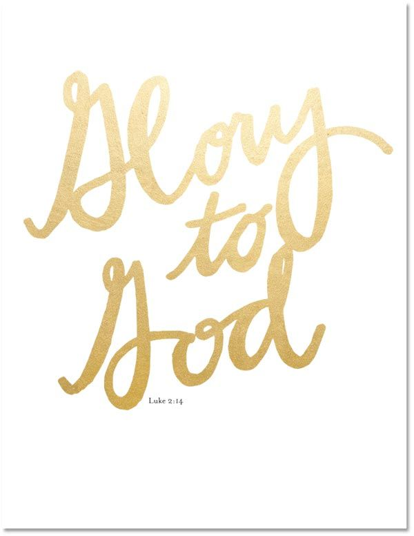 Gold Foil 'Glory to God' - Printable - easy christmas decor!