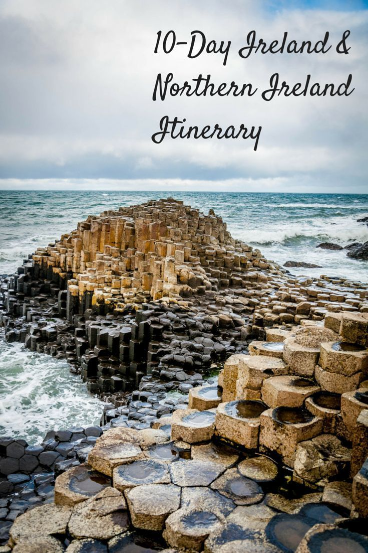 10-day roadtrip around Ireland and Northern Ireland, including visits to Giant's Causeway, Belfast, and Dublin