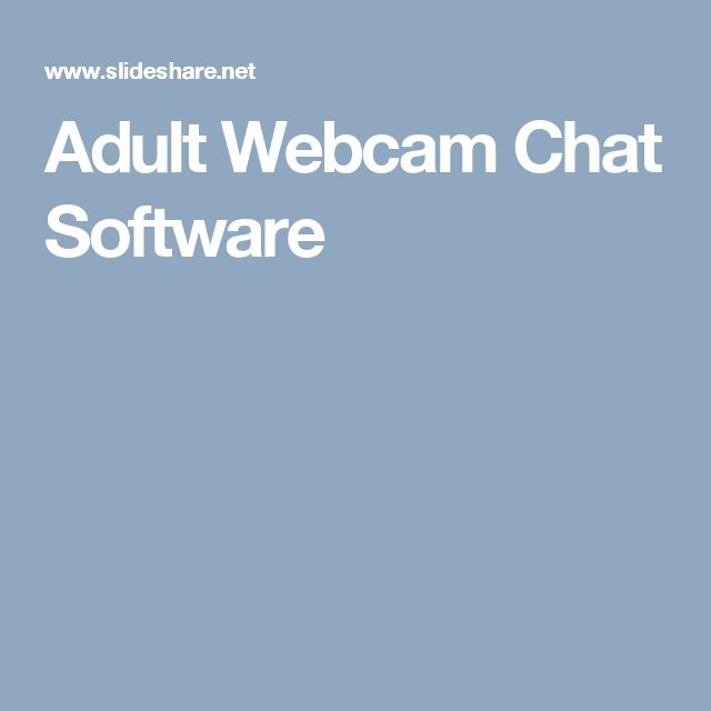 Adult Webcam Chat Software