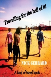 A kind of travel book!  http://www.skoobebooks.co.uk/books/travelling-for-the-hell-of-it-9781780560052.aspx