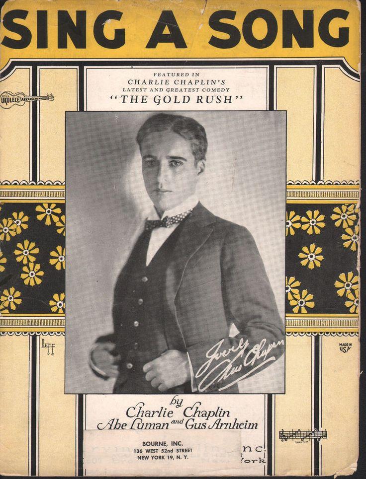 Sing A Song 1925 Charlie Chaplin The Gold Rush Sheet Music