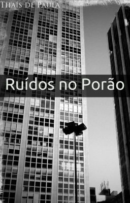 Ruídos no Porão -  Pesadelo   #wattpad #science-fiction