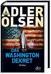 Das Washington-Dekret -      Jussi Adler-Olsen