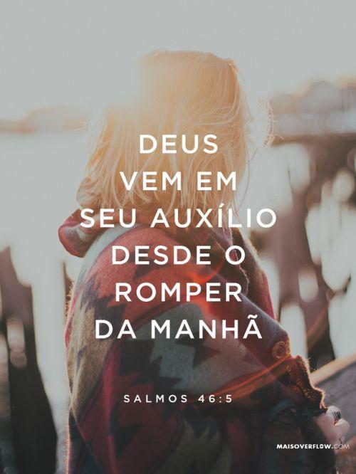 """Deus vem em seu auxílio desde o romper da manhã"". Salmos 46:5 #30DaysOfBibleLettering twitter: https://twitter.com/maisoverflow facebook: https://www.facebook.com/maisoverflow instagram:..."