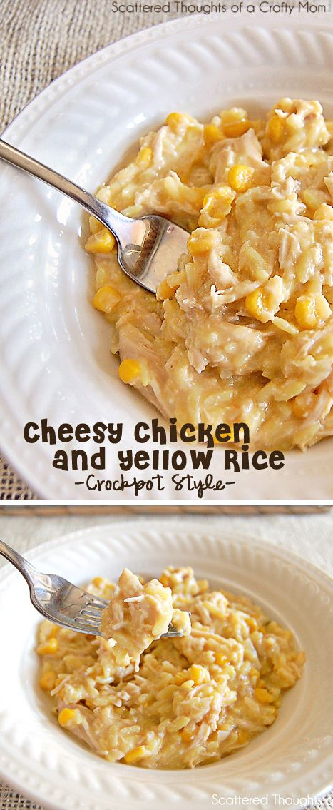Fabulous and filling family meal in the crock pot:  Cheesy Chicken and yellow rice.  (Slow cooker recipes.)