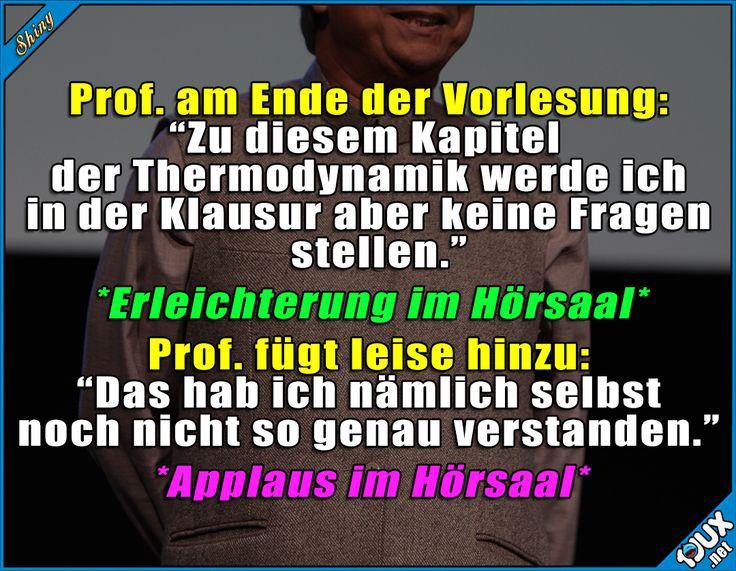 Ehrlicher Prof. :)
