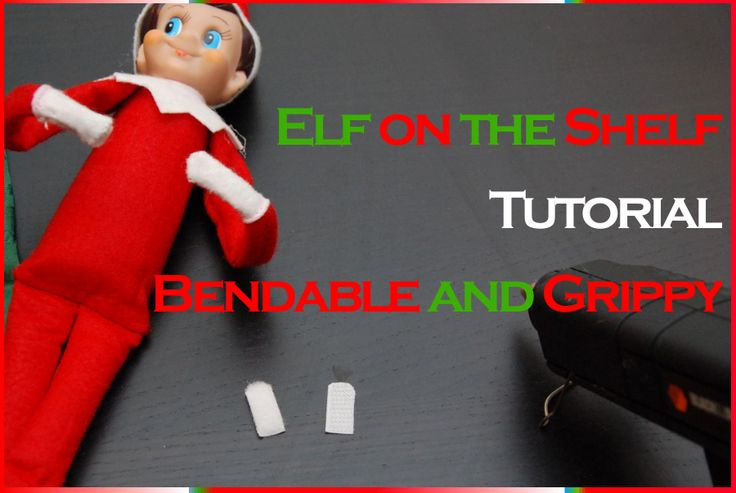 A tutorial to add wires and velcro to your Elf on the Shelf to make him more versatile (and mischievous)! #elf_on_the_shelf: Shelf Hacks, Shelf Bendabl, Bendabl Elf, Shelf Tutorials, Add Wire, Elfontheshelf, Shelf Ideas, Great Ideas, Elf On The Shelf