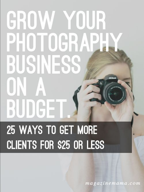 Are you starting a photography business and on a limited budget?  Do you need more clients?  Here are 25 ways you can get more clients for $25 or less. Check it out here ==> http://www.magazinemama.com/blogs/editors-blog/25-ways-to-get-more-clients-for-25-or-less