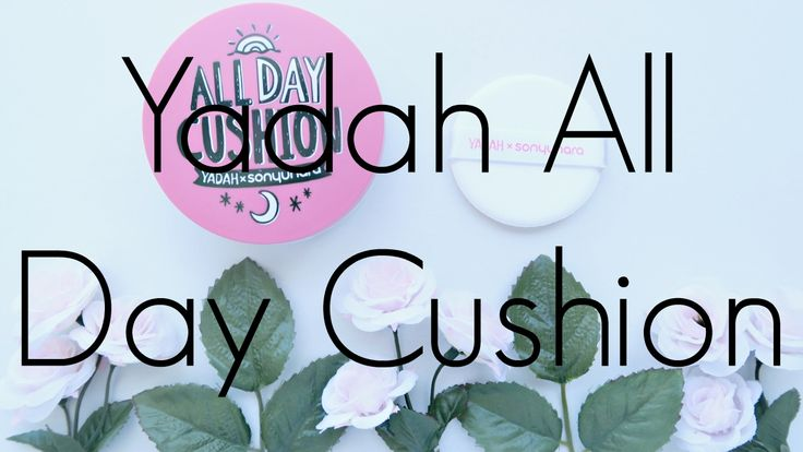 Provided for Review: Yadah All Day Cushion