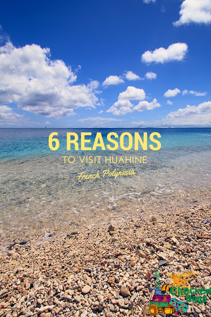 6 reasons to visit the island of Huahine in French Polynesia.   As if there needs to be a reason -kc