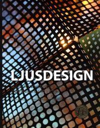 Ljusdesign : ljussättning & belysning inredning & arkitektur