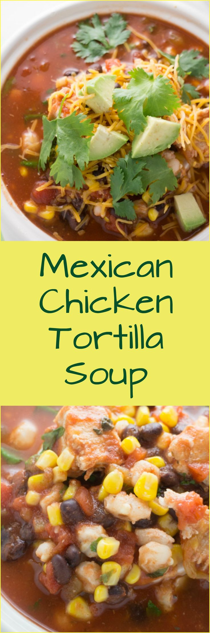 Mexican Chicken Tortilla Soup Recipe. A authentic tortilla soup recipe made with chicken, crushed tomatoes, hominy, black beans, corn…