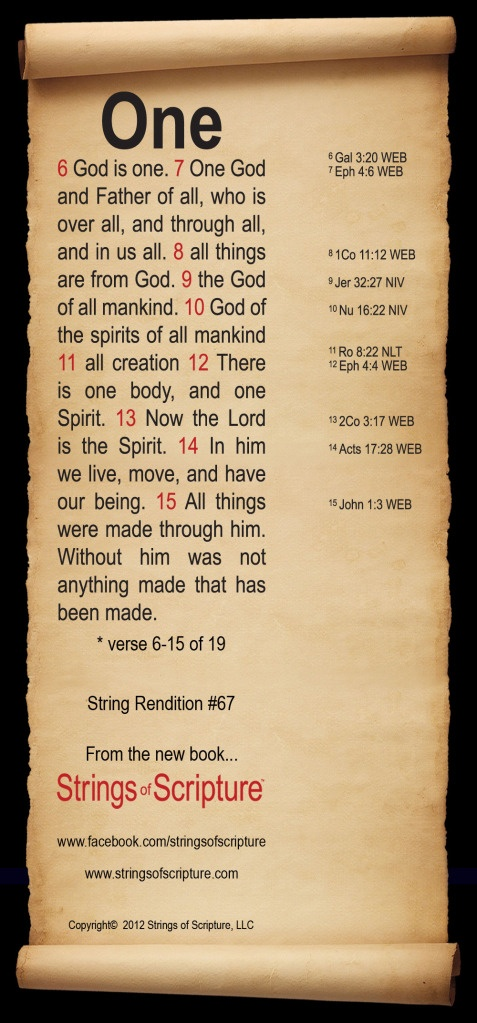 Strings of Scripture #67 One. A beautiful rendition of biblical verses demonstrating the truth about our Onessness.