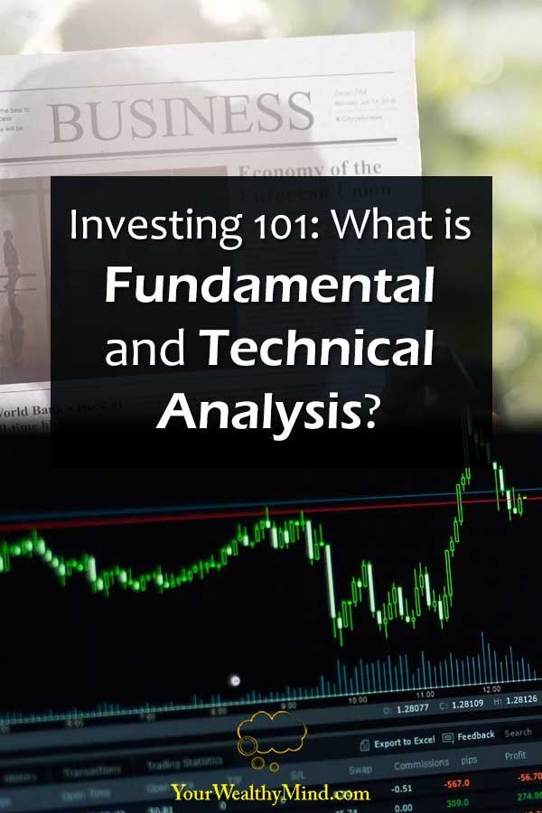 Investing 101  What Is Fundamental And Technical Analysis