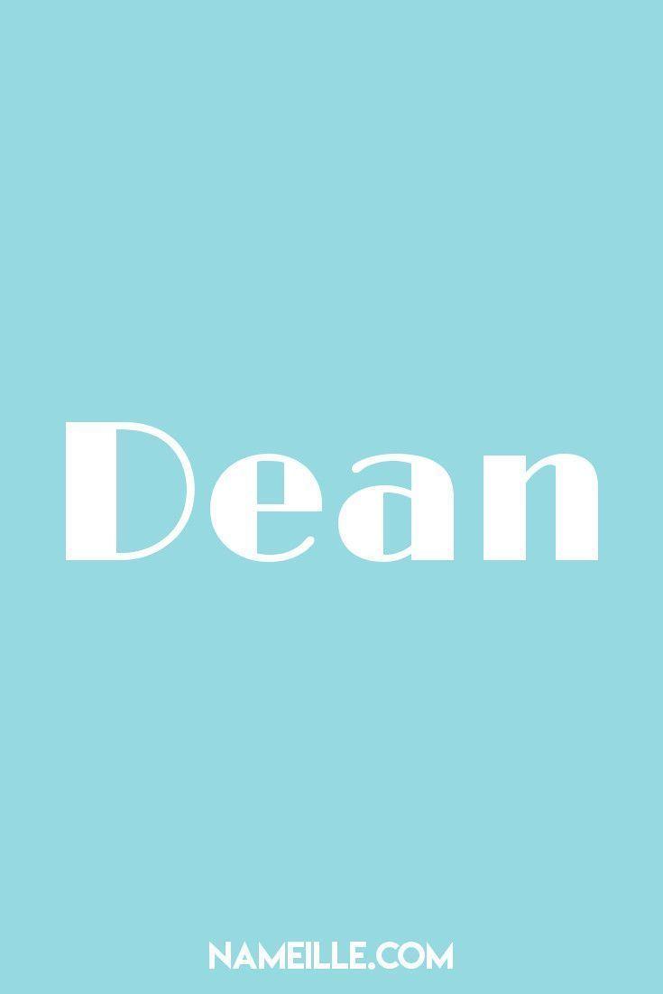 Dean I List of VINTAGE Baby Names I Namielle.com