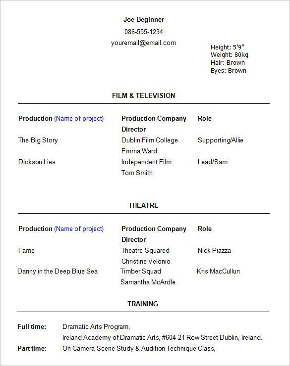 Beginner Acting Resume Template , How to Create a Good Acting Resume Template , Acting resume template is usually used for people who want to give the detail information related their acting experience to attach in curriculum vita...