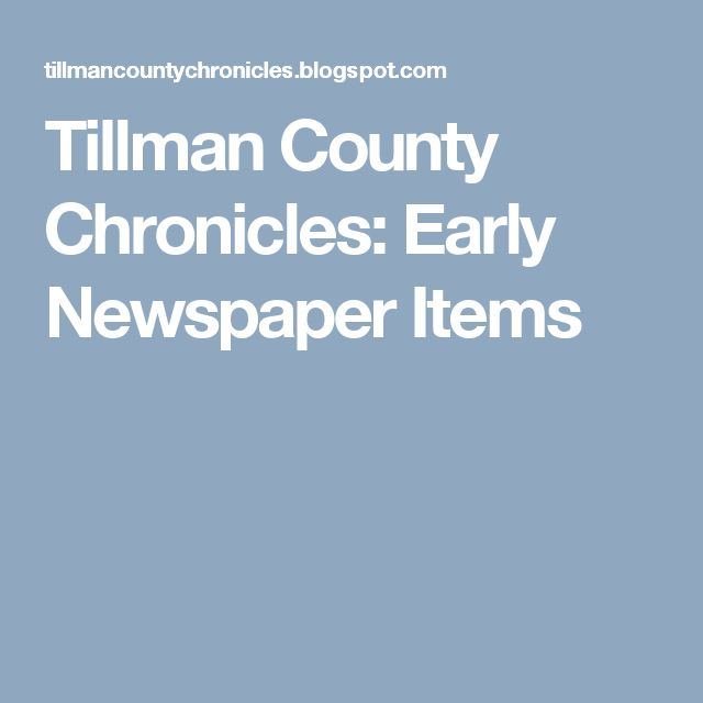 Tillman County Chronicles: Early Newspaper Items