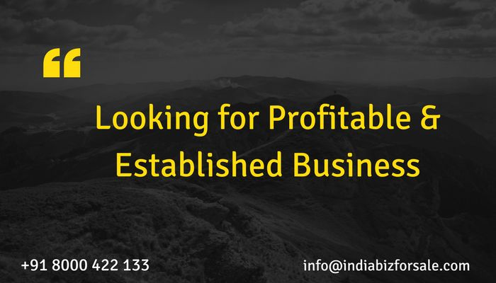 The buyer is interested in buying profitable and well established business in anywhere in India. He intend to finance it via any other source of funding. Investment budget is between INR 10 Cr. - INR 25 Cr.