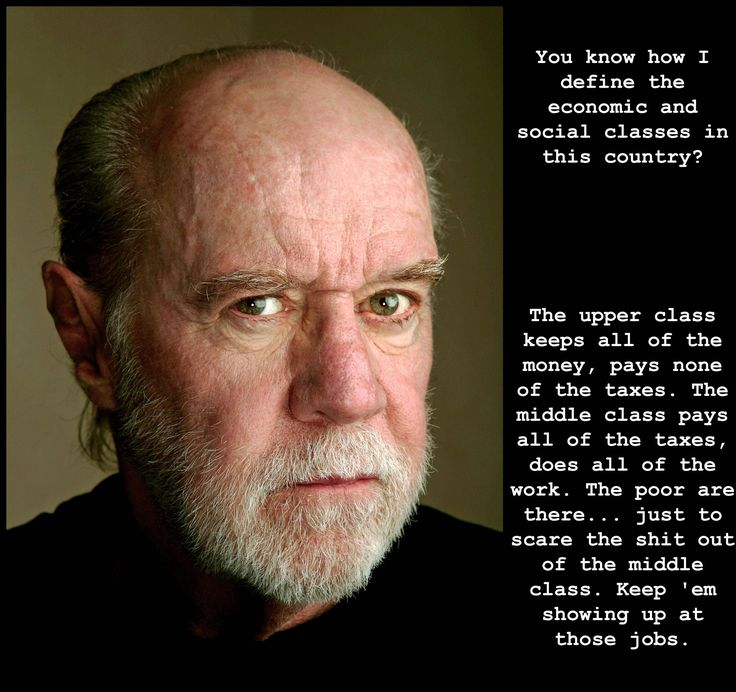 You gotta love the way George Carlin put things into perspective! Sure miss him!