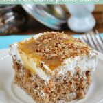 Better Than Easter… Carrot Cake Poke Cake