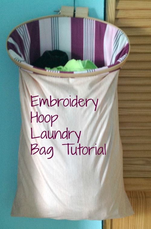 Embroidery Hoop Laundry Bag Tutorial - could also use a drawstring bag or pillowcase
