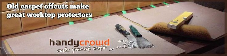 Using Old Carpet Offcuts to make Worktop Protectors Whether you call it a worktop, countertop or a benchtop, if you're going to be working over one with tools, you're going to need to protect it…