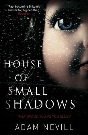 "House of Small Shadows - ""horror novel of the decade"""