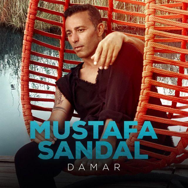 Mustafa Sandal Damar Sarkilar Sarki Sozleri Trap Muzik