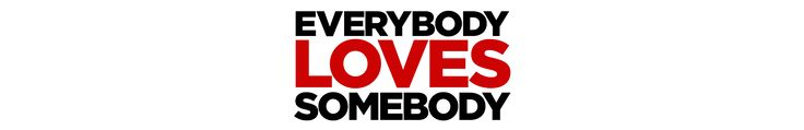 Everybody Loves Somebody arrives on DVD, Digital HD and On Demand June 20
