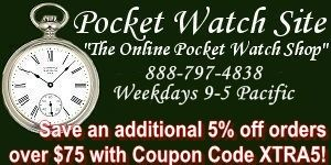 Pocket Watch Site - Antique and Vintage Pocket Watches - Click to go to Home page