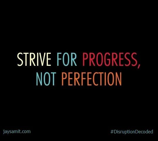 Motivational Test Quotes For Students: Strive For Progress, Not Perfection. #DisruptionDecoded
