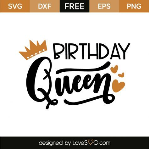*** FREE SVG CUT FILE for Cricut, Silhouette and more *** Birthday Queen